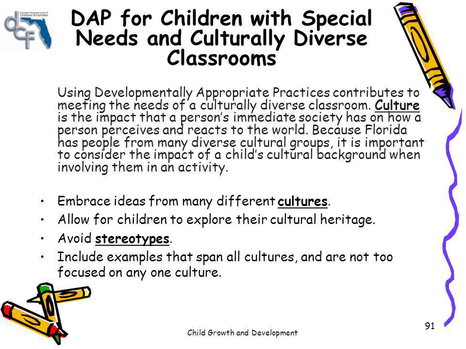 DAP for Children with Special Needs and Culturally Diverse Classrooms