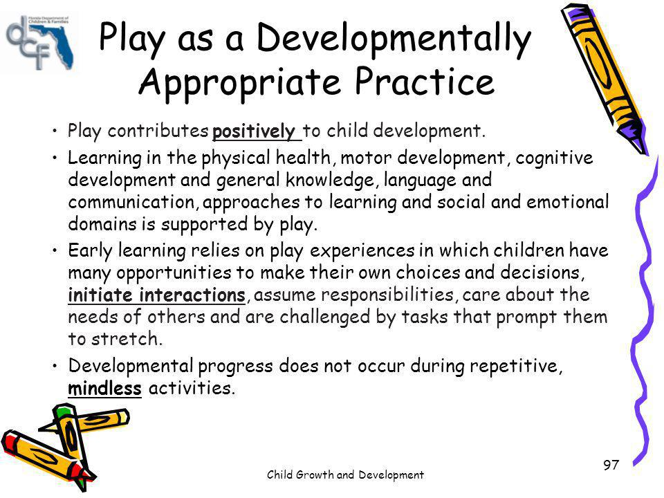 Play as a Developmentally Appropriate Practice