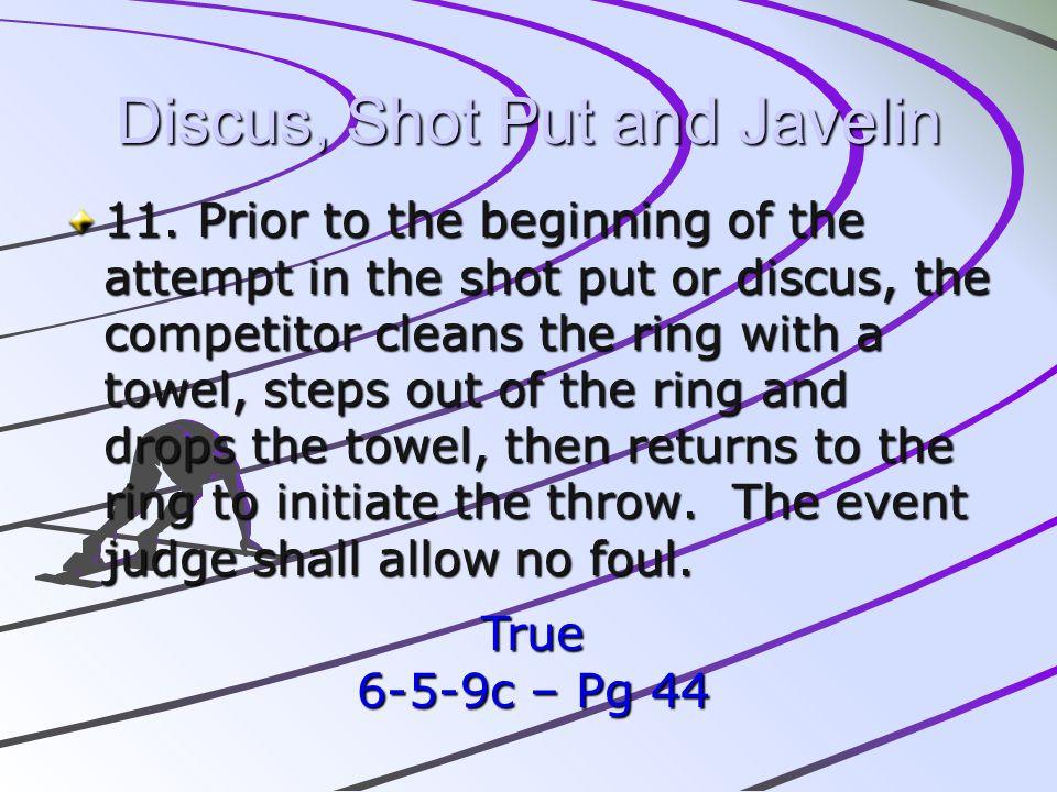 Discus, Shot Put and Javelin
