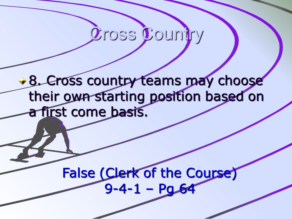 False (Clerk of the Course)