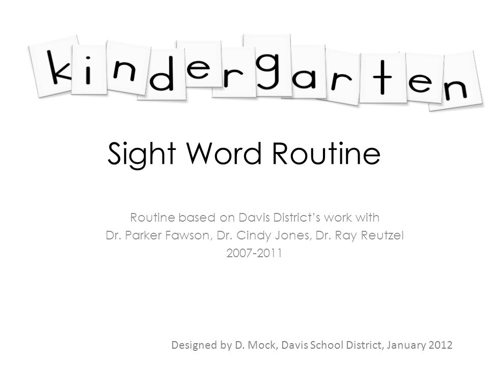 Sight Word Routine Routine based on Davis District's work with