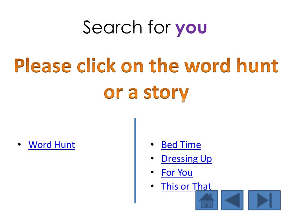 Please click on the word hunt or a story