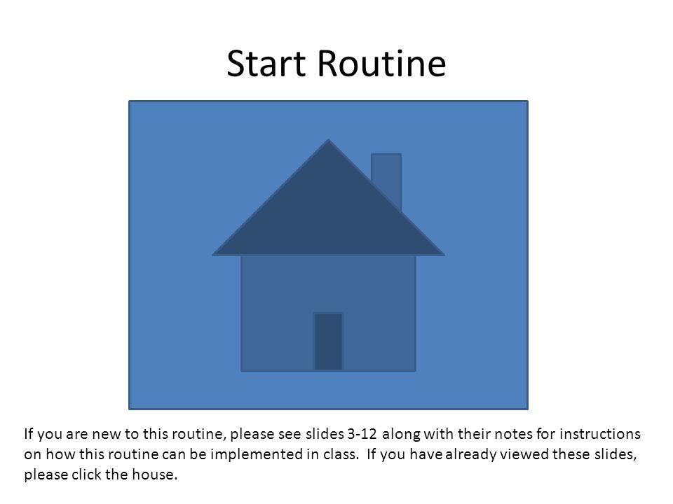 Start Routine