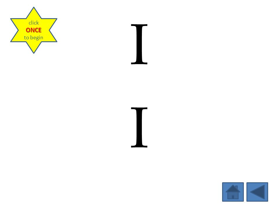 click once to begin I Guided Practice: Have the students spell and read the word with you.