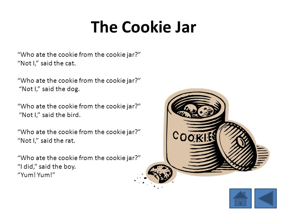 The Cookie Jar Who ate the cookie from the cookie jar