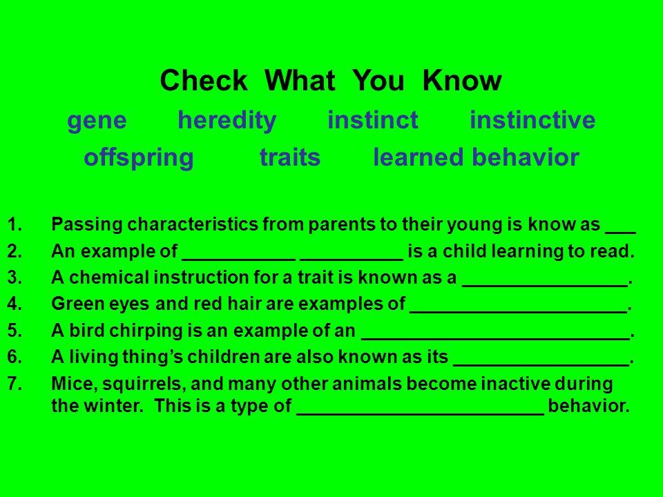 gene heredity instinct instinctive offspring traits learned behavior