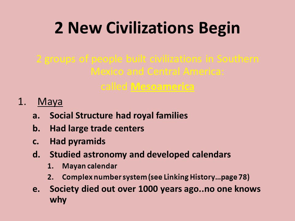 2 New Civilizations Begin