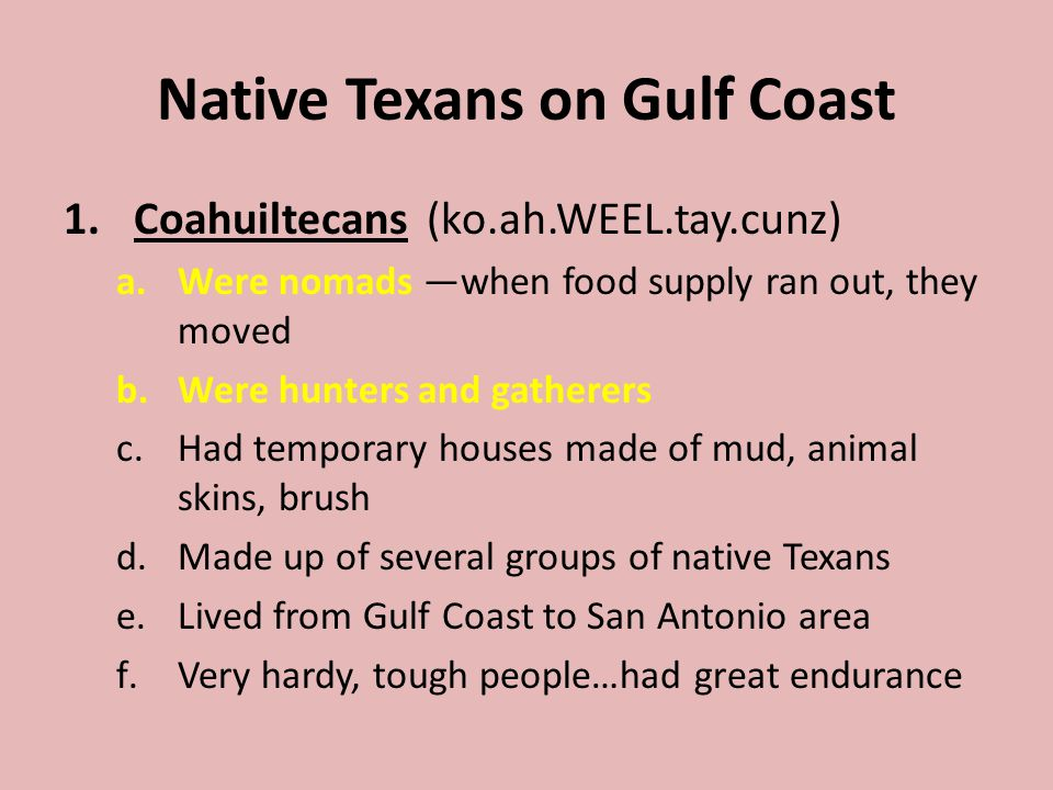 Native Texans on Gulf Coast