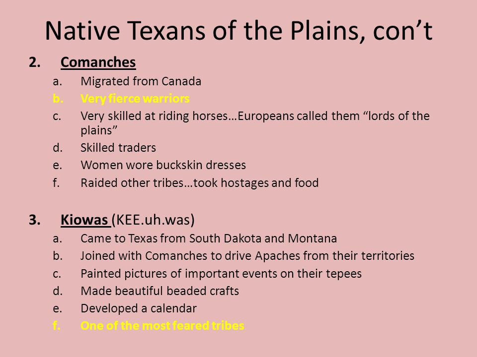 Native Texans of the Plains, con't