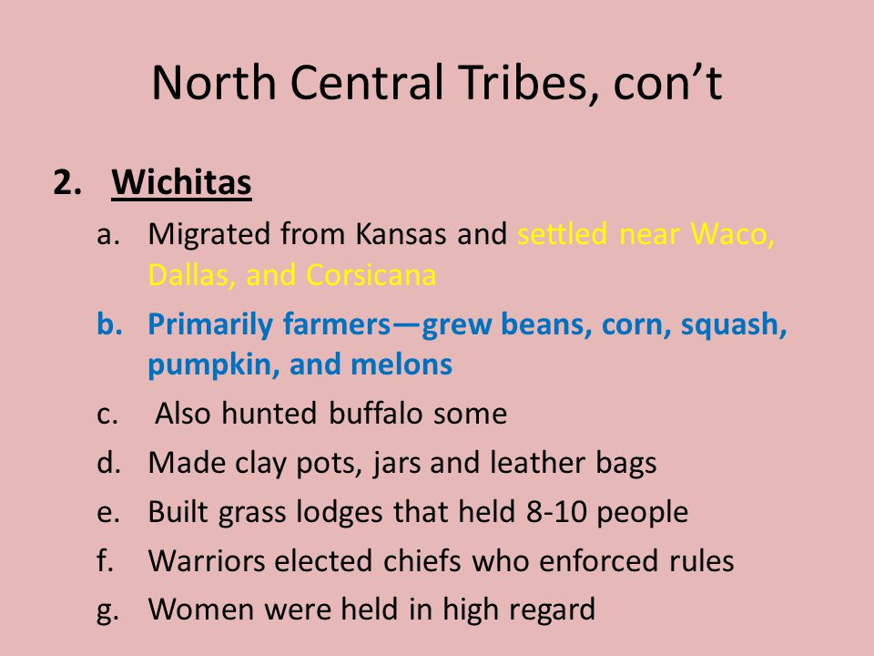 North Central Tribes, con't