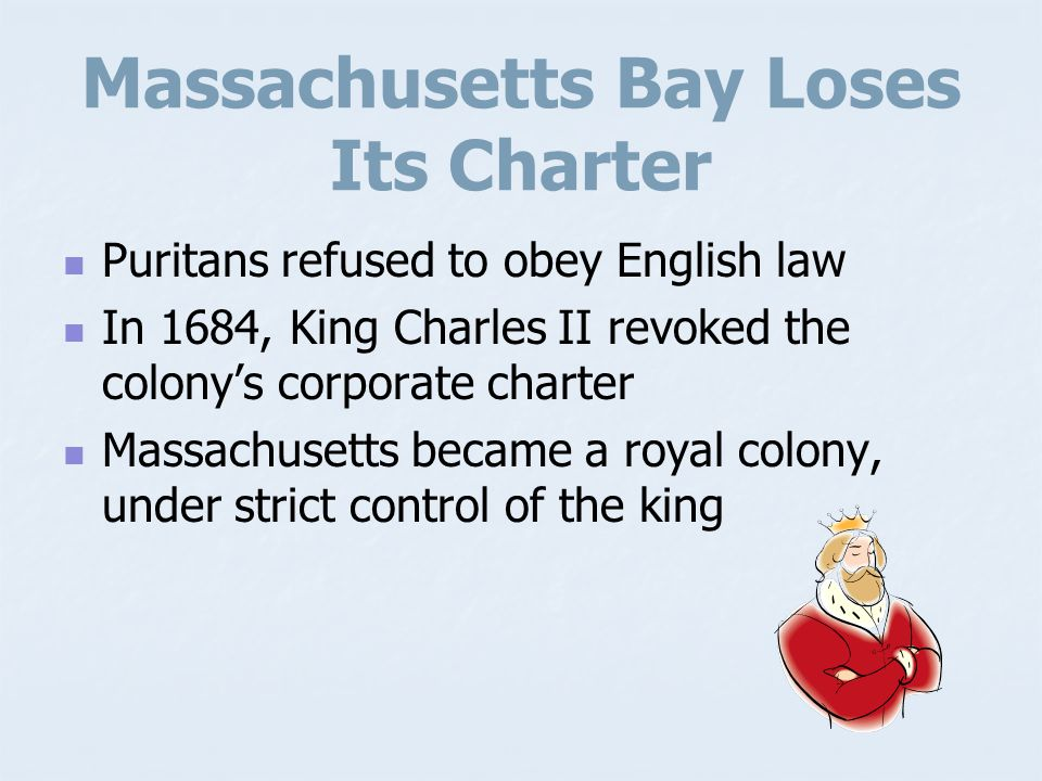 Massachusetts Bay Loses Its Charter