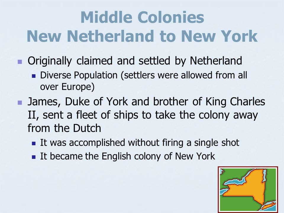 Middle Colonies New Netherland to New York