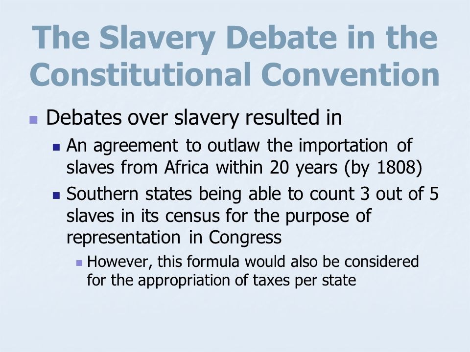 The Slavery Debate in the Constitutional Convention