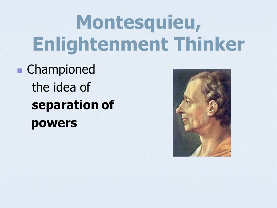 Montesquieu, Enlightenment Thinker