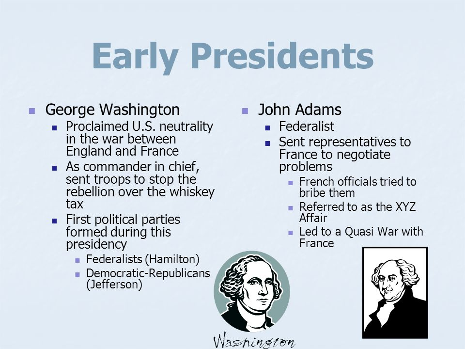 Early Presidents George Washington John Adams