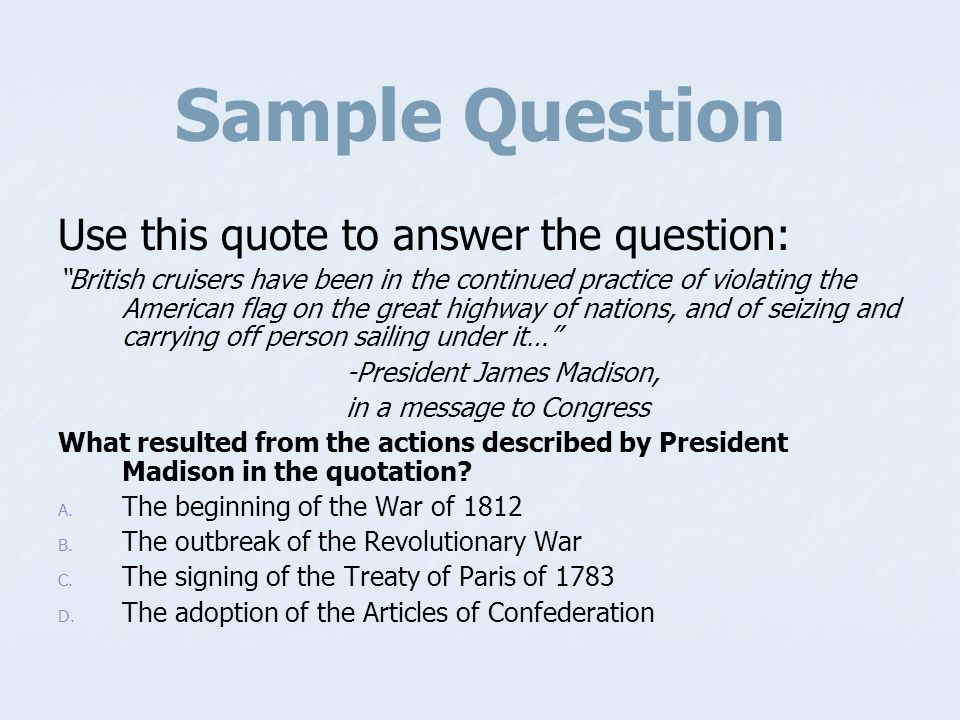 Sample Question Use this quote to answer the question: