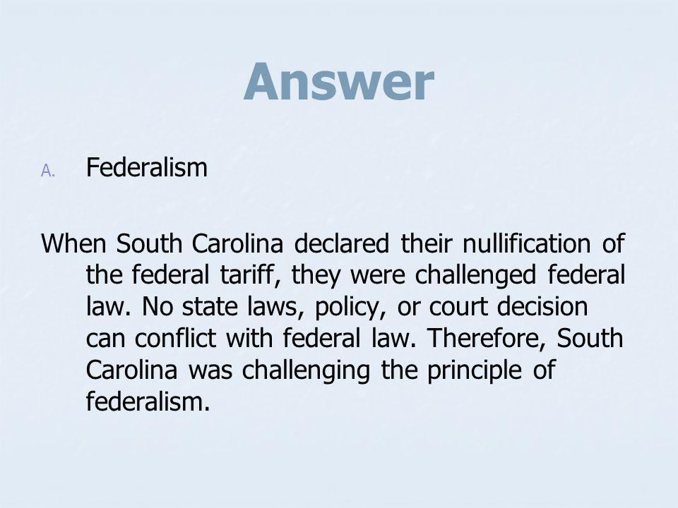 Answer Federalism.