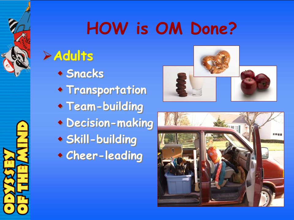 HOW is OM Done Adults Snacks Transportation Team-building