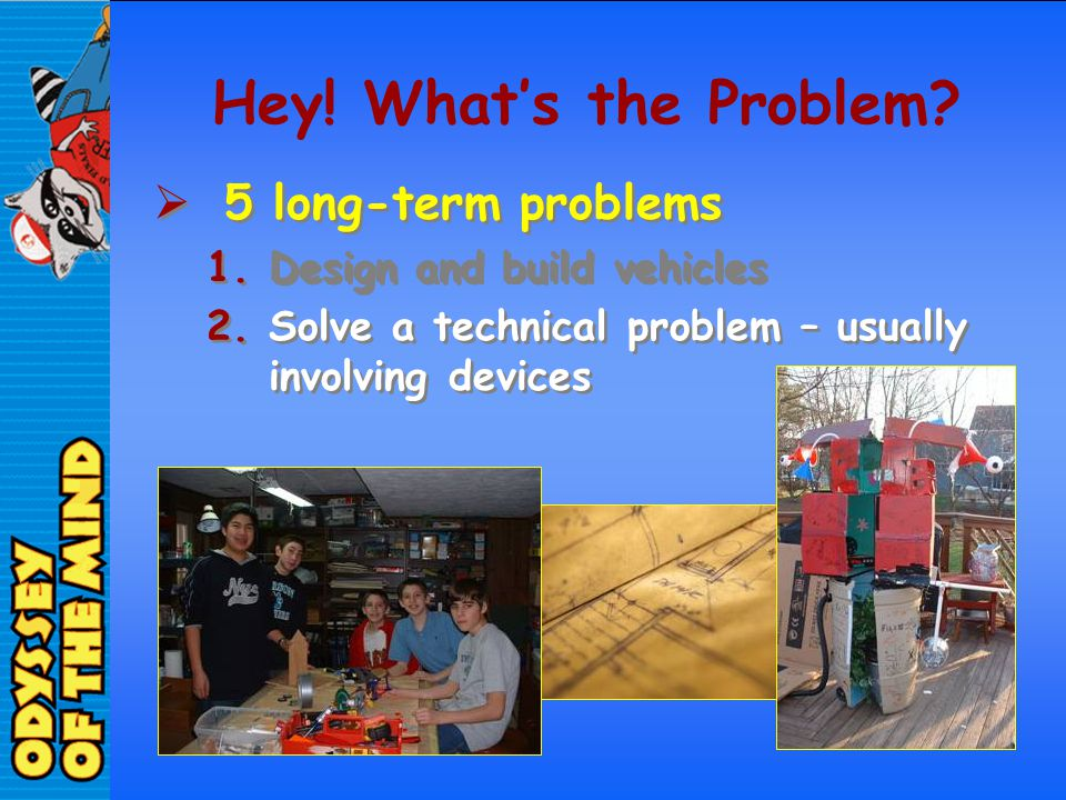 Hey! What's the Problem 5 long-term problems