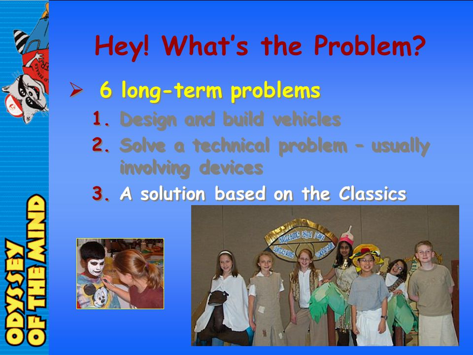 Hey! What's the Problem 6 long-term problems