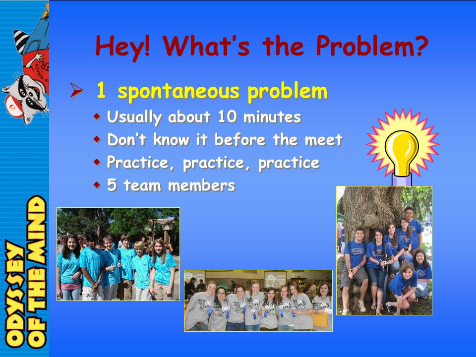Hey! What's the Problem 1 spontaneous problem
