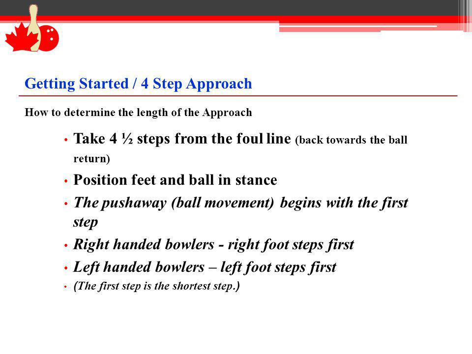 Getting Started / 4 Step Approach
