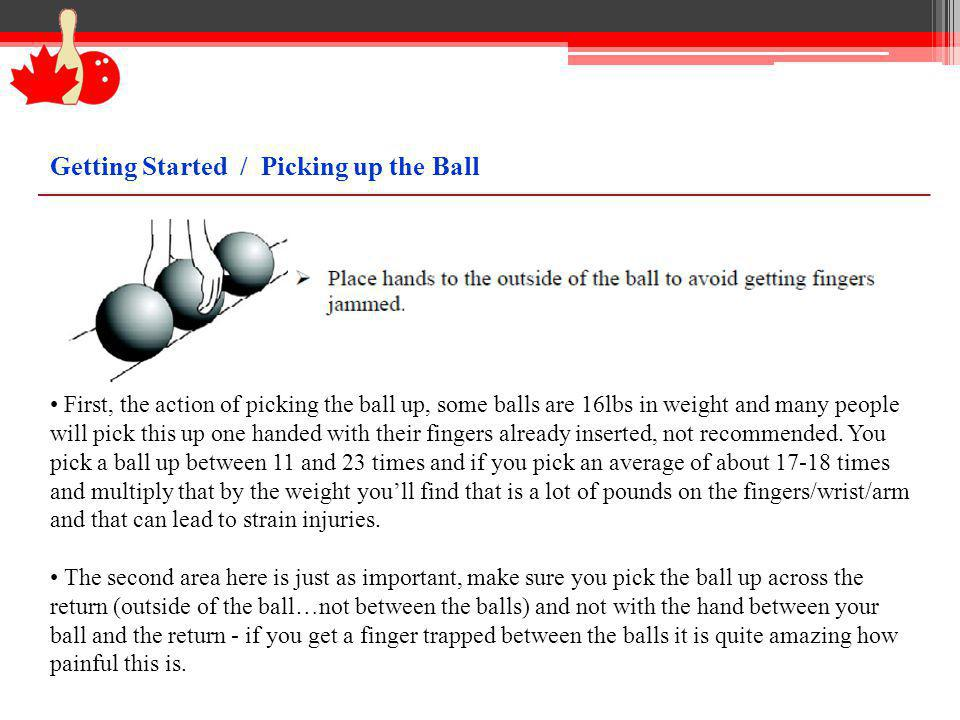 Getting Started / Picking up the Ball