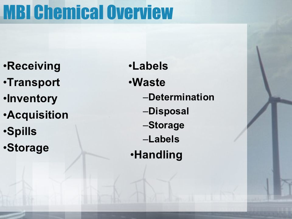 MBI Chemical Overview Receiving Transport Inventory Acquisition Spills