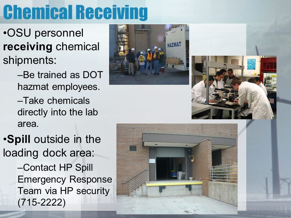 Chemical Receiving OSU personnel receiving chemical shipments: