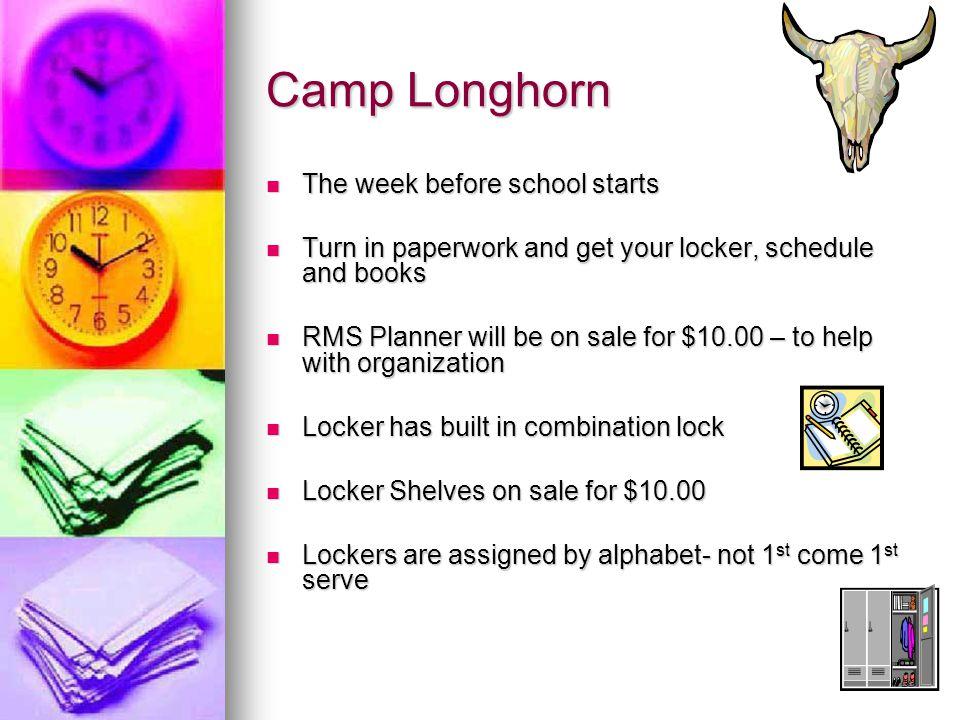 Camp Longhorn The week before school starts