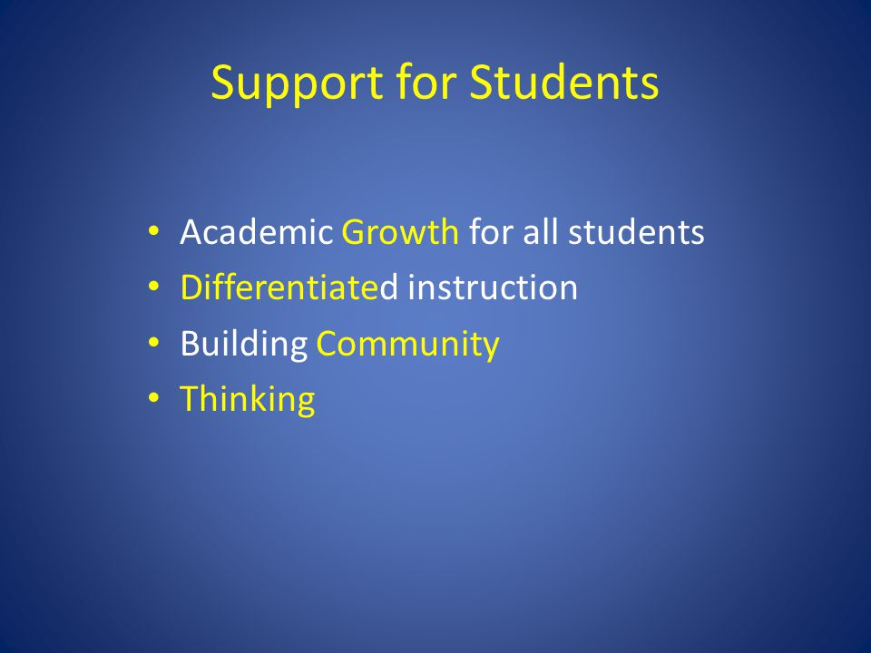 Support for Students Academic Growth for all students