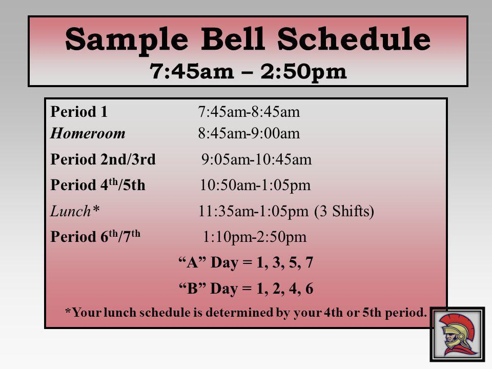 *Your lunch schedule is determined by your 4th or 5th period.