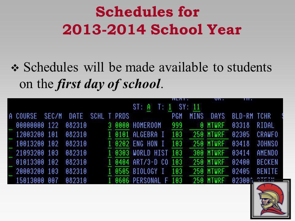 Schedules for 2013-2014 School Year