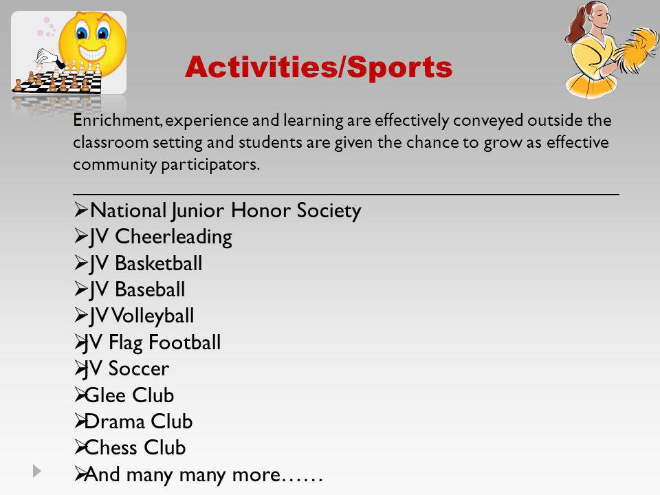 Activities/Sports National Junior Honor Society JV Cheerleading