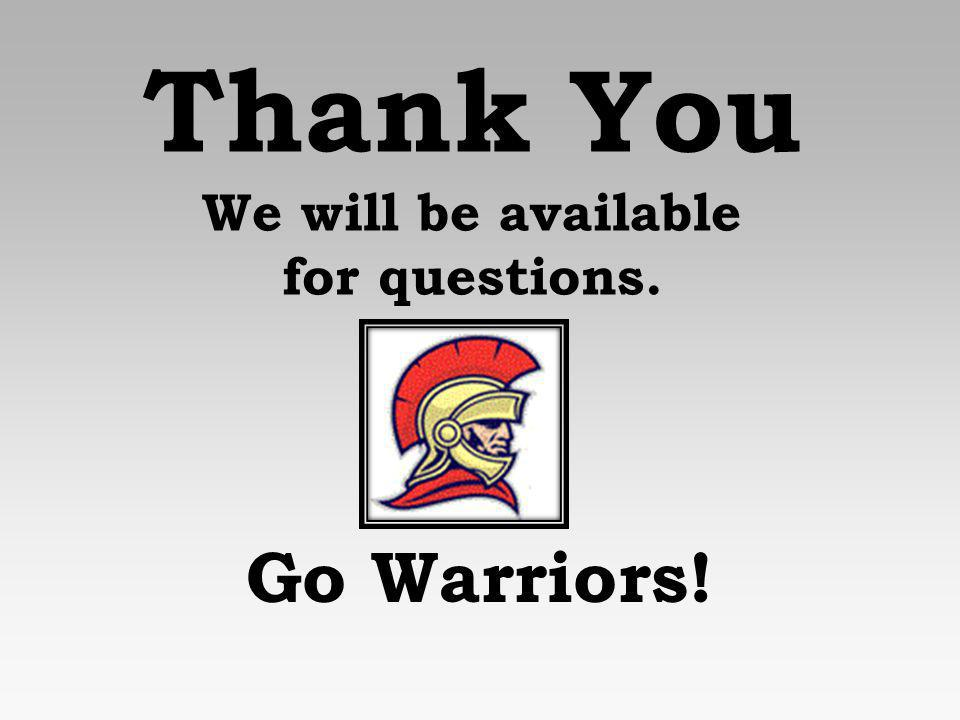 Thank You We will be available for questions.