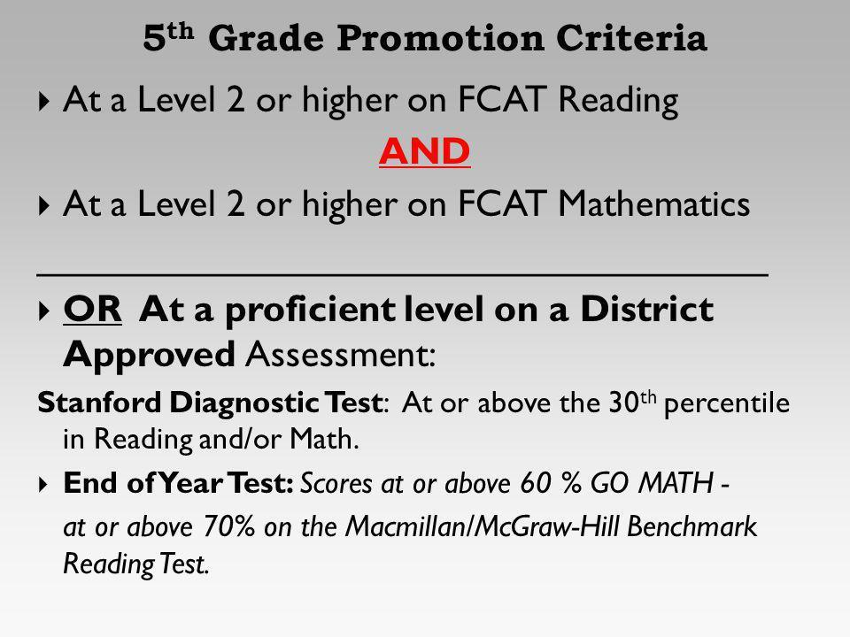 5th Grade Promotion Criteria