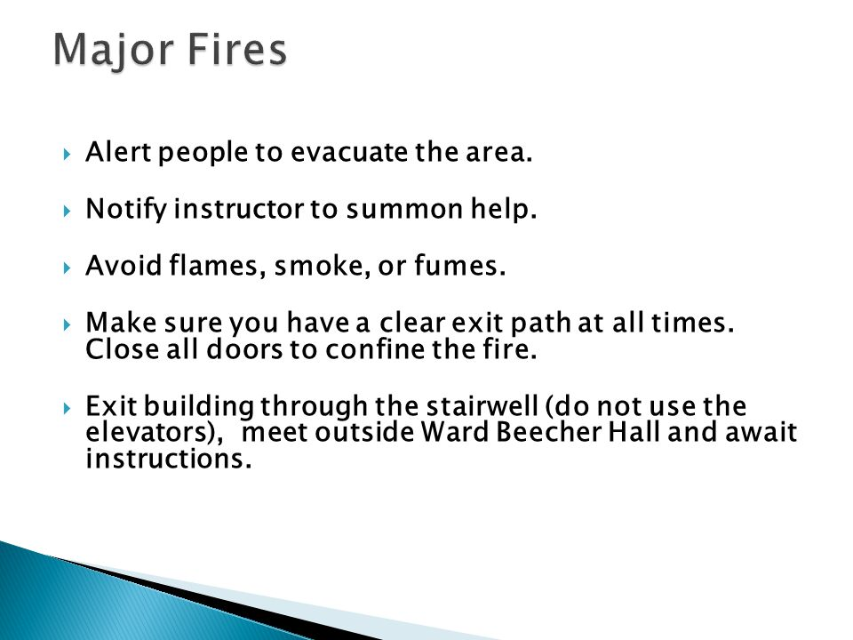 Major Fires Alert people to evacuate the area.
