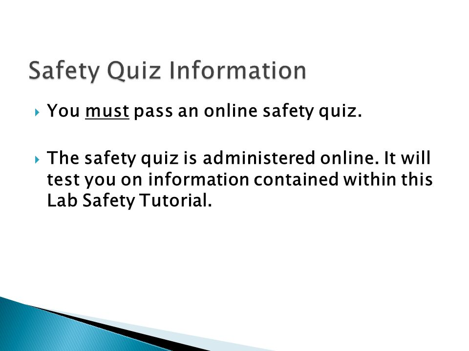 Safety Quiz Information