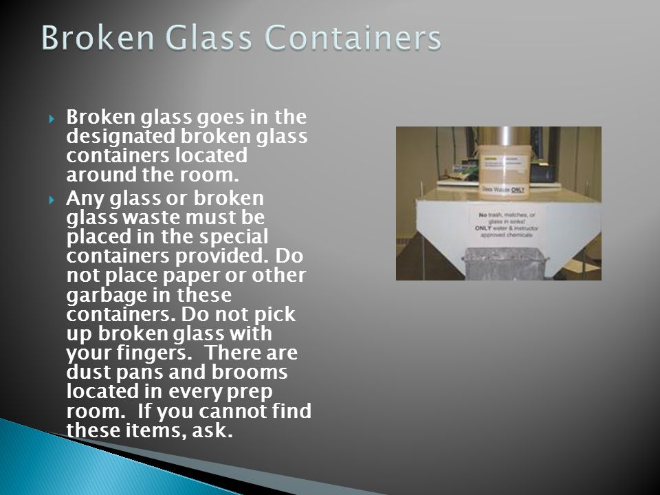 Broken Glass Containers