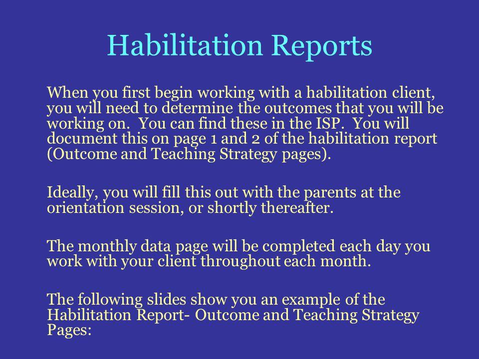Habilitation Reports