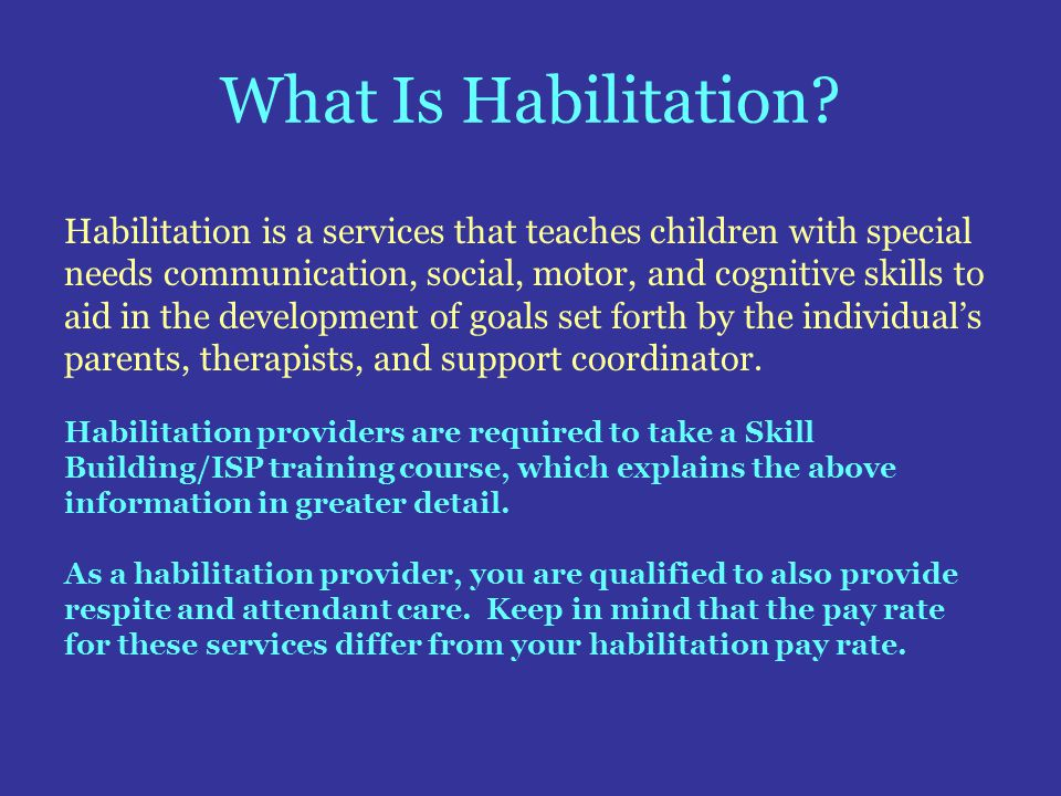 What Is Habilitation