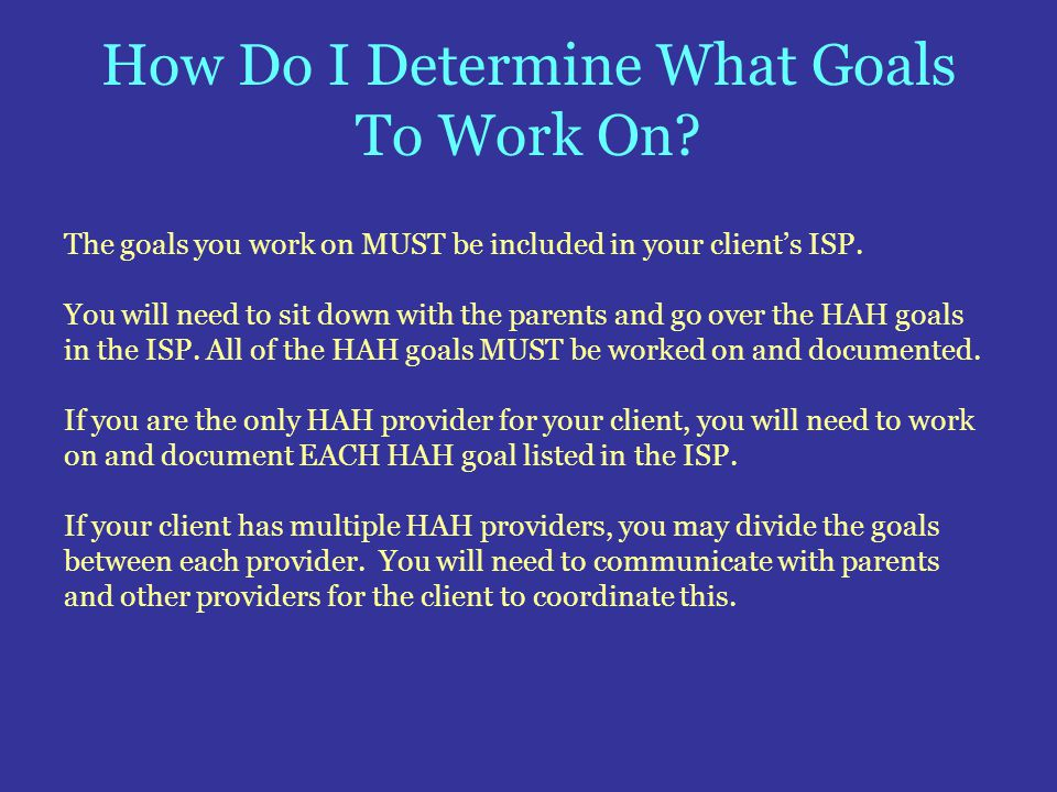 How Do I Determine What Goals To Work On