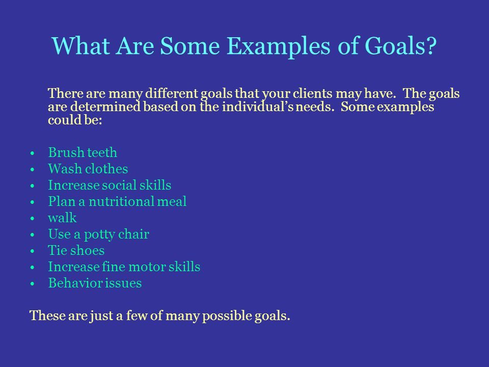 What Are Some Examples of Goals