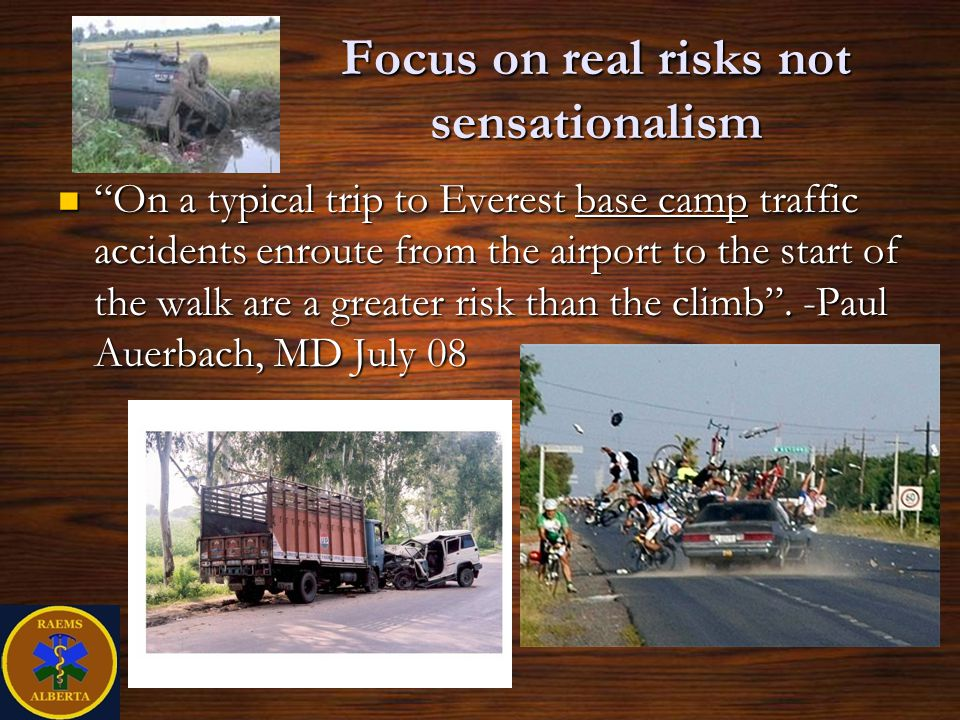 Focus on real risks not sensationalism