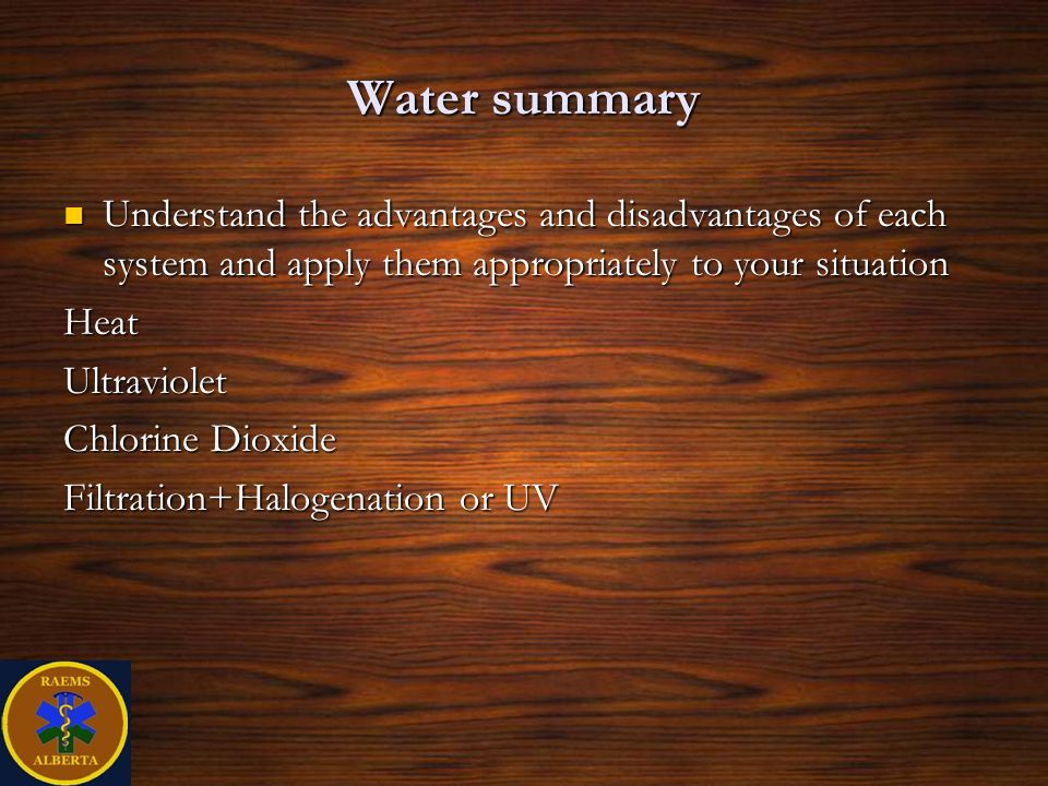 Water summary Understand the advantages and disadvantages of each system and apply them appropriately to your situation.