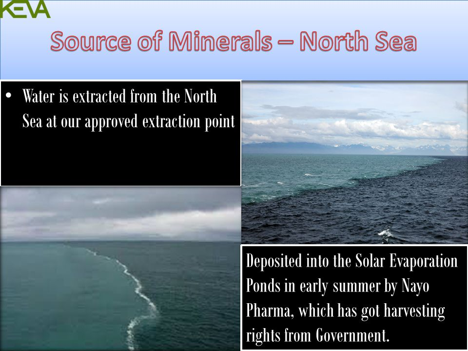 Source of Minerals – North Sea
