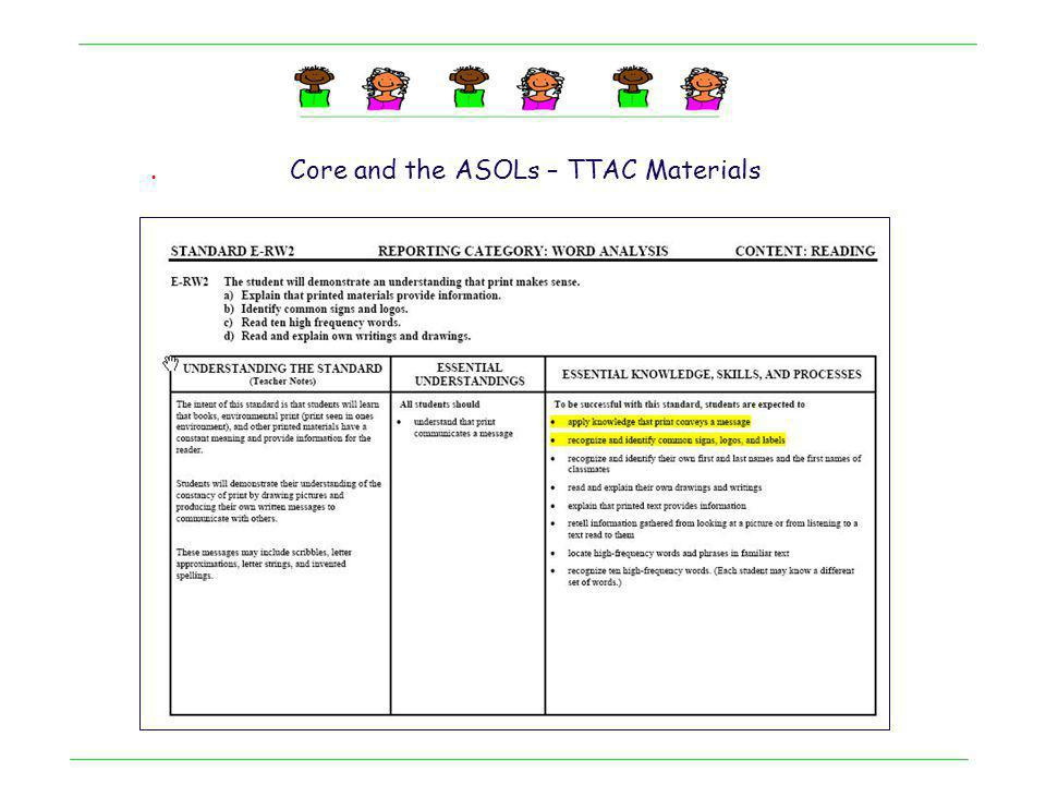 . Core and the ASOLs – TTAC Materials