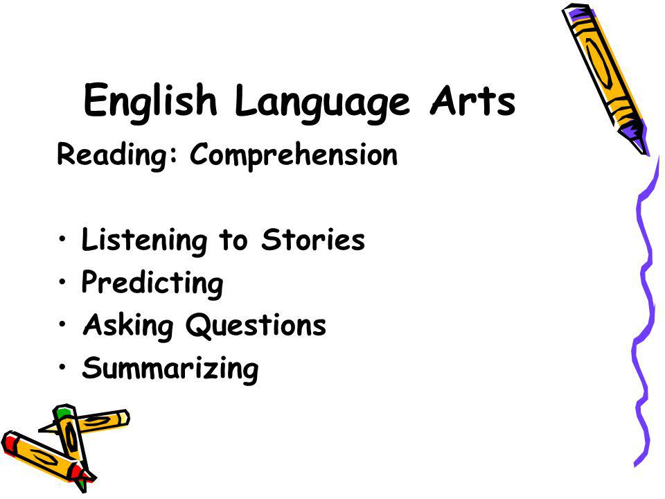 English Language Arts Reading: Comprehension Listening to Stories