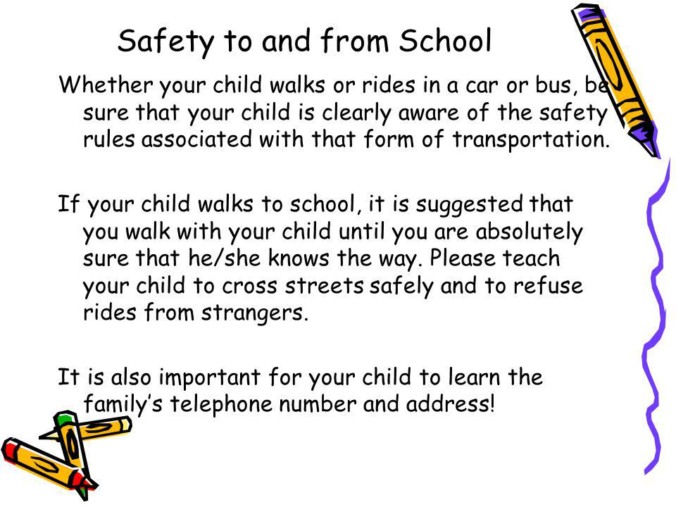 Safety to and from School