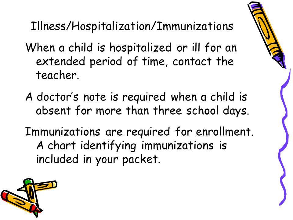 Illness/Hospitalization/Immunizations